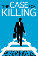 the Case for Killing by Peter Fritze